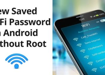 How To View Saved WiFi Password On Android Without Root