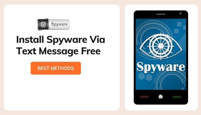 Install Spyware Via Text Message Free